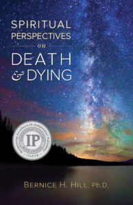 bernice hill spiritual perspectives death and dying